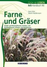 Götz, Hans Farne und Gräser
