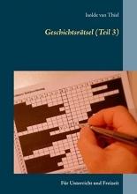 Thiel, Isolde van Geschichtsrätsel (Teil 3)