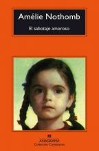Nothomb, Amelie El Sabotaje Amoroso