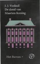 J.J.  Voskuil Het Bureau 7 De dood van Maarten Koning