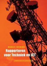 M. Heerink , Rapporteren voor technici en ICT