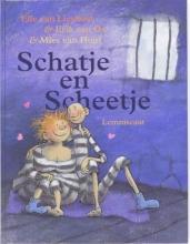 Ted van Lieshout, Erik van Os Schatje en Scheetje