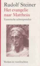 Rudolf  Steiner Het evangelie naar Mattheus