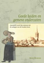 Bert Koene , Goede luiden en gemene onderzaten