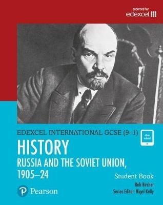 Bircher, Rob,Edexcel International GCSE (9-1) History The Soviet Union in Revolution, 1905-24 Student Book