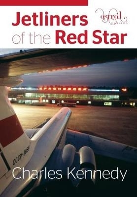 Charles Kennedy,Jetliners of the Red Star