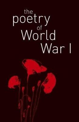James, MRCPath, DSc Shepherd,The Poetry of World War I