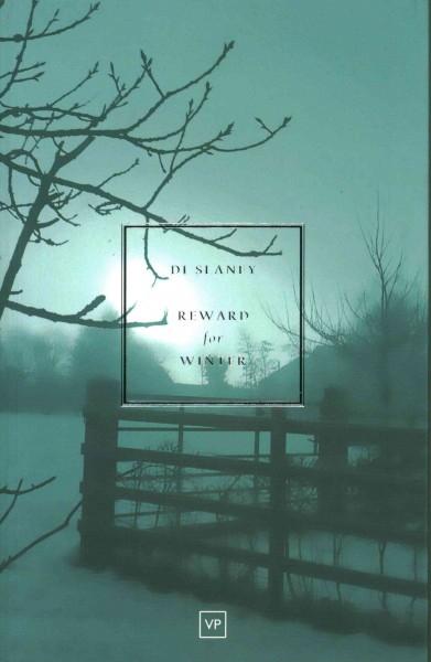 Di Slaney,Reward for Winter