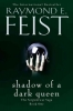 R. Feist, Shadow of a Dark Queen