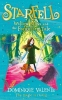Dominique Valente,   Sarah Warburton, Starfell: Willow Moss and the Forgotten Tale