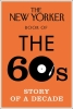 Finder, Henry, The New Yorker Book of the 60s