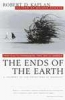 R. Kaplan, Ends of the Earth