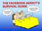 Baxendale, Martin, Facebook Addict`s Survival Guide