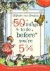 E. Milne, 50 Things to Do Before You're 5 & Three Quarters