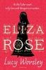 Lucy,Worsley, Eliza Rose