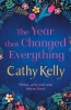 Kelly Cathy, Year That Changed Everything