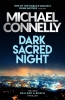 <b>Connelly Michael</b>,Dark Sacred Night