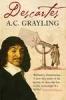 Grayling, A.C., Descartes
