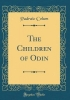 Colum, Padraic, CHILDREN OF ODIN (CLASSIC REPR