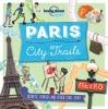 Lonely Planet Kids, Paris City Trails part 1st Ed
