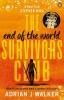 J. Walker Adrian, End of the World Survivors Club