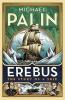 <b>Palin Michael</b>,Erebus