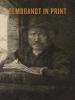 Van Camp An, Rembrandt in Print