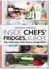 Adrian Moore Carrie Solomon, Inside Chefs` Fridges. Europe