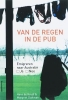 <b>Hans de Kruijf &amp; Margriet Zoelman</b>,Van de regen in de pub