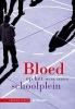 <b>Frank Geleyn</b>,Bloed op het schoolplein