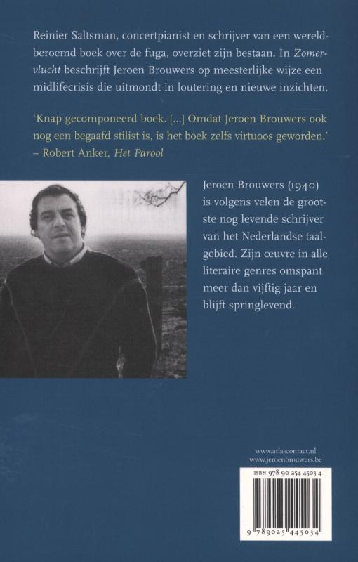 Jeroen Brouwers,Zomervlucht