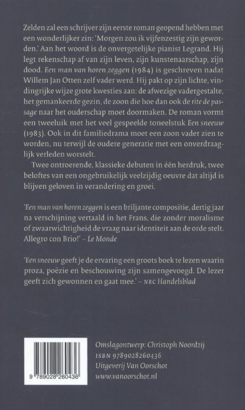 Willem Jan Otten,Een man van horen zeggen; Een sneeuw