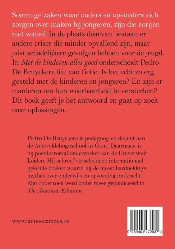 Pedro de Bruyckere,Met de kinderen alles goed