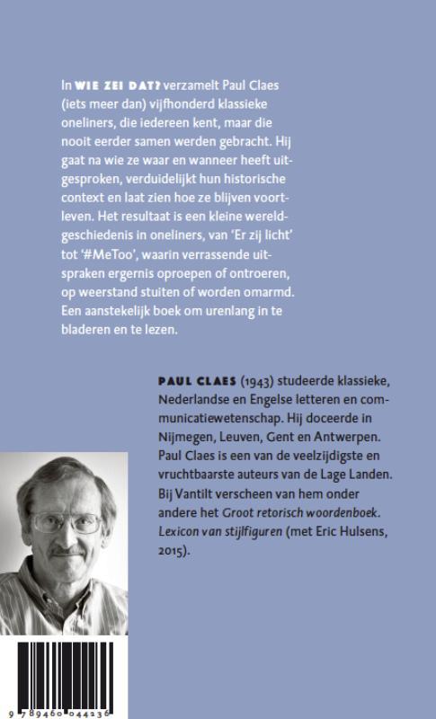 Paul Claes,Wie zei dat?