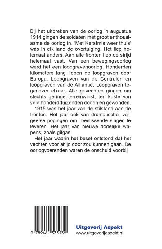 Henk van der Linden,Het dramatische jaar 1915
