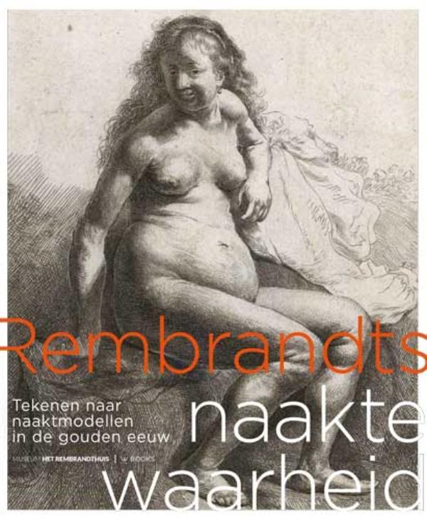 ,Rembrandts naakte waarheid