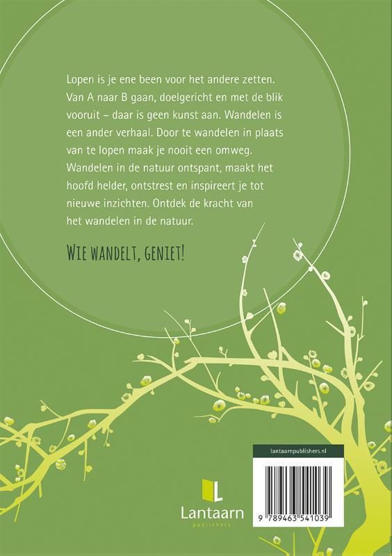 Wim Huijser,De kracht van wandelen