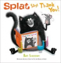 Scotton, Rob Splat Says Thank You!