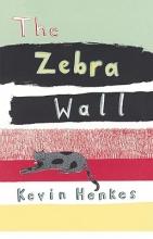 Henkes, Kevin The Zebra Wall