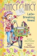 O`Connor, Jane Nancy Clancy Late-Breaking News