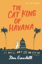 Crosshill, Tom The Cat King of Havana