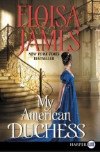 James, Eloisa My American Duchess