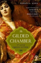 Kohn, Rebecca The Gilded Chamber