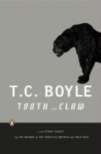Boyle, T. C. Tooth and Claw