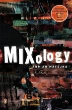 Matejka, Adrian Mixology