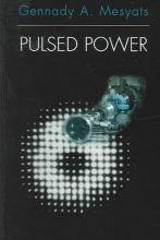 Gennady A. Mesyats Pulsed Power