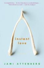 Attenberg, Jami Instant Love