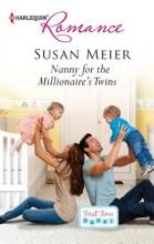 Meier, Susan Nanny for the Millionaire`s Twins