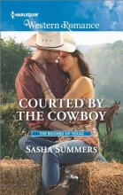 Summers, Sasha Courted by the Cowboy