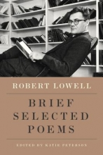 Lowell, Robert New Selected Poems